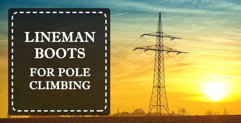 pole climbing lineman boots